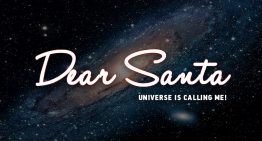 Dear Santa: The universe is calling me | Think